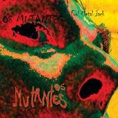 Fool Metal Jack by Os Mutantes