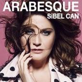 Arabesque de Sibel Can