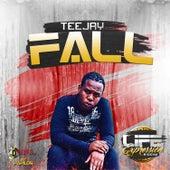 Fall - Single by Jay Tee