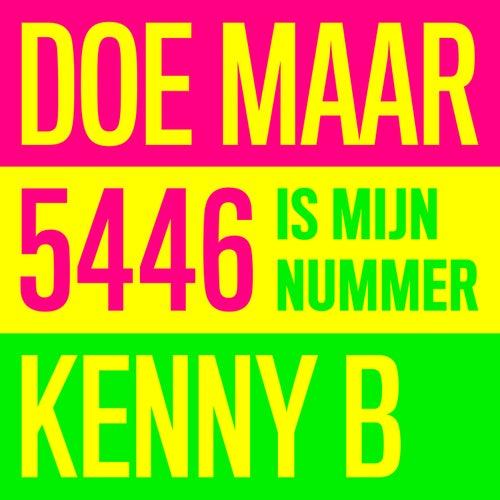 5446 Is Mijn Nummer van Kenny B