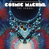 Cosmic Machine - The Sequel by Various Artists
