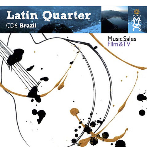 Latin Quarter Vi: Brazil: Samba, Bossa, Bossa Nova, Forró, Fusion & Bpm de Various Artists