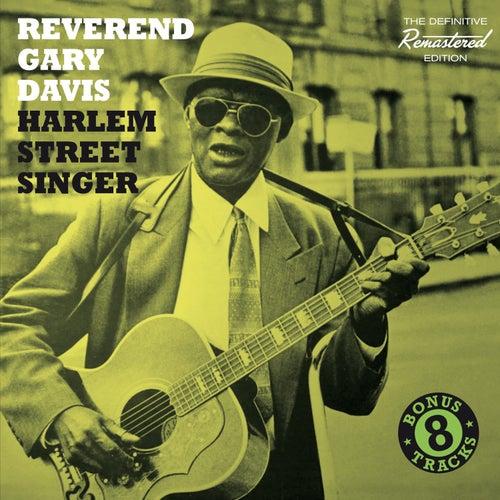 Harlem Street Singer (Bonus Track Version) by Reverend Gary Davis