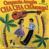 Cha Cha Charanga de Orquesta Aragón