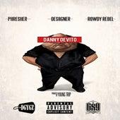 Danny DeVito (feat. Desiigner & Rowdy Rebel) - Single by Phresher