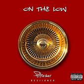 On the Low (feat. Desiigner) - Single by Phresher