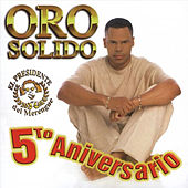 5to Aniversario by Oro Solido