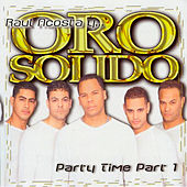Party Time, Pt. 1 by Oro Solido