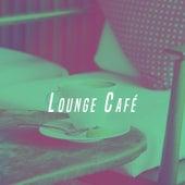 Lounge Café by Various Artists