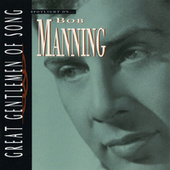 Spotlight On… Bob Manning Great Gentlemen Of Song by Bob Manning