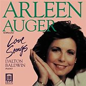 Vocal Recital: Auger, Arleen - COPLAND, A. / OBRADORS, F. / OVALE, J. / STRAUSS, R. / MARX, J. / POULENC, F. / CIMARA, P. (Love Songs) by Arleen Auger