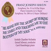 HAYDN, J.: Symphony No. 51 and 100 / Keyboard Concerto in G major, Hob.XVIII:4 (Rosenberger, Scottish Chamber Orchestra, Schwarz) by Various Artists