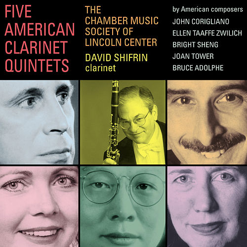 ZWILICH, E.: Clarinet Quintet / SHENG, B.: Concertino for Clarinet and String Quartet (Lincoln Center Chamber Music Society) by David Shifrin