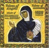 HILDEGARD OF BINGEN: Choral Music (Voices of Ascension) by Dennis Keene