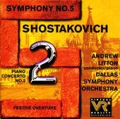 SHOSTAKOVICH, D.: Piano Concerto No. 2 / Symphony No. 5 / Festive Overture (Litton, Dallas Symphony Orchestra) de Andrew Litton