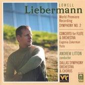 LIEBERMANN, L.: Symphony No. 2 / Flute Concerto (Dallas Symphony Chorus, Dallas Symphony Orchestra, Litton) de Various Artists