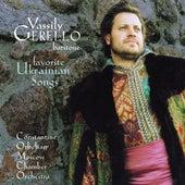 Vocal Music - MAIBORODA, P. / BILASH, A. / MIKHAILIUK, V. / GAIDAMAKA, P. / KOS-ANATOLSKY, A. (Favorite Ukrainian Songs) (Gerello) by Vassily Gerello