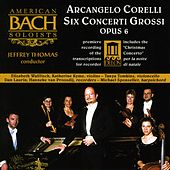 CORELLI, A.: Concerti Grossi, Op. 6, Nos. 1, 3, 4, 7, 8 and 12 (American Bach Soloists, Thomas) von Jeffrey Thomas