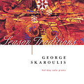 Season Traditions by George Skaroulis