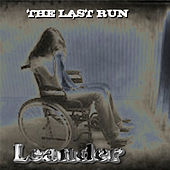 The Last Run by Leander