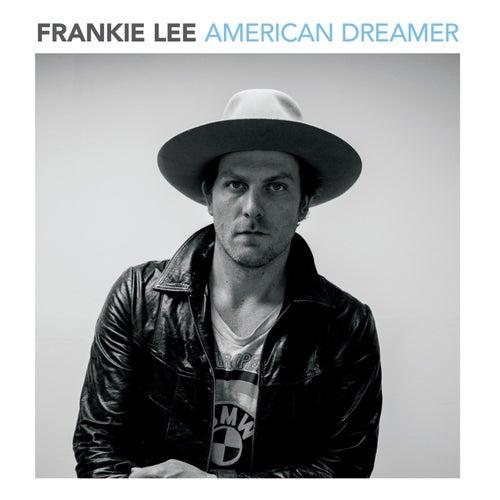 American Dreamer by Frankie Lee