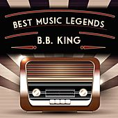 Best Music Legends de B.B. King