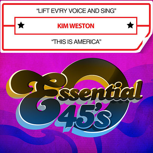 Lift Ev'ry Voice and Sing / This Is America (Digital 45) by Kim Weston