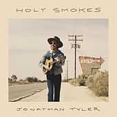 Holy Smokes - EP by Jonathan Tyler