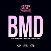 BMD (Baby Mama Drama) - Single de Nef the Pharaoh