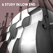 A Study in Low End by Various Artists