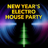 New Year's Electro House Party de Various Artists