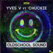 Oldschool Sound von Yves V