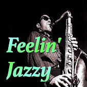 Feelin' Jazzy by Various Artists