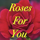 Roses For You de Various Artists
