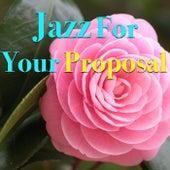 Jazz For Your Proposal de Various Artists