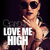 Love Me High von Sandhja
