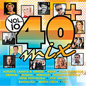 40 + Mix Vol. 10 von Various Artists