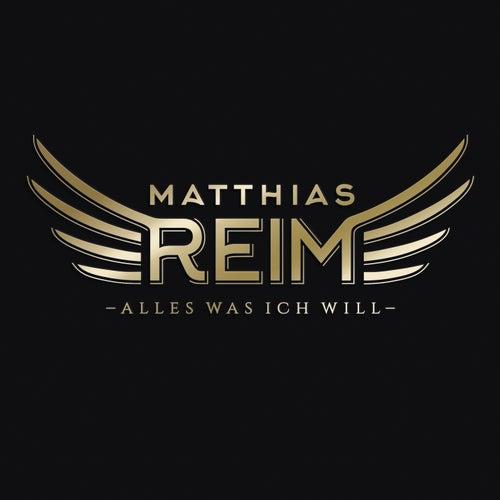 Alles was ich will von Matthias Reim