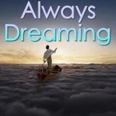 Always Dreaming de Various Artists