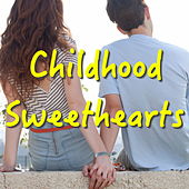 Childhood Sweethearts von Various Artists