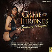 The Game Of Thrones Fantasy Playlist de Various Artists