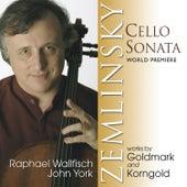 Zemlinsky, Goldmark & Korngold: Music for Cello and Piano von John York