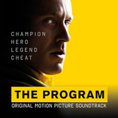 The Program (Original Motion Picture Soundtrack) by Various Artists