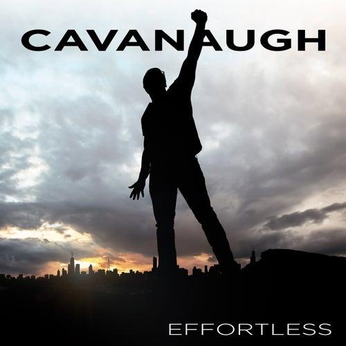 Effortless by Cavanaugh