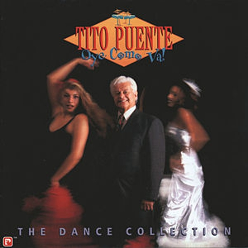 Oye Como Va: The Dance Collection by Tito Puente