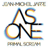 As One von Jean-Michel Jarre and Primal Scream