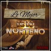 Lo Mejor De Lo Norteno de Various Artists