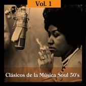 Clásicos de la Música Soul 50's, Vol. I by Various Artists