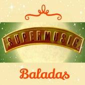 Super Music, Baladas by Various Artists