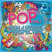 Pop from a Different Perspective, Vol. 1 von Various Artists